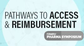 Pathways to Access and Reimbursement