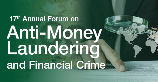 overview - 17th annual forum on anti-money laundering & financial crime