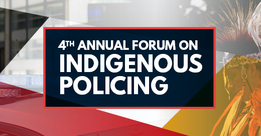 Pricing - 4th Annual Indigenous Policing Forum