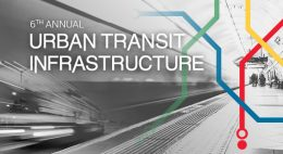 6th Annual Delivering Urban Transit Infrastructure