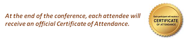 At the end of the conference, each attendee will receive an official Certificate of Attendance.